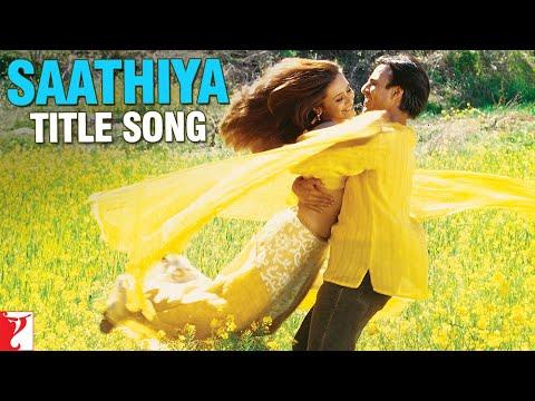 Saathiya Title Track Song Lyrics