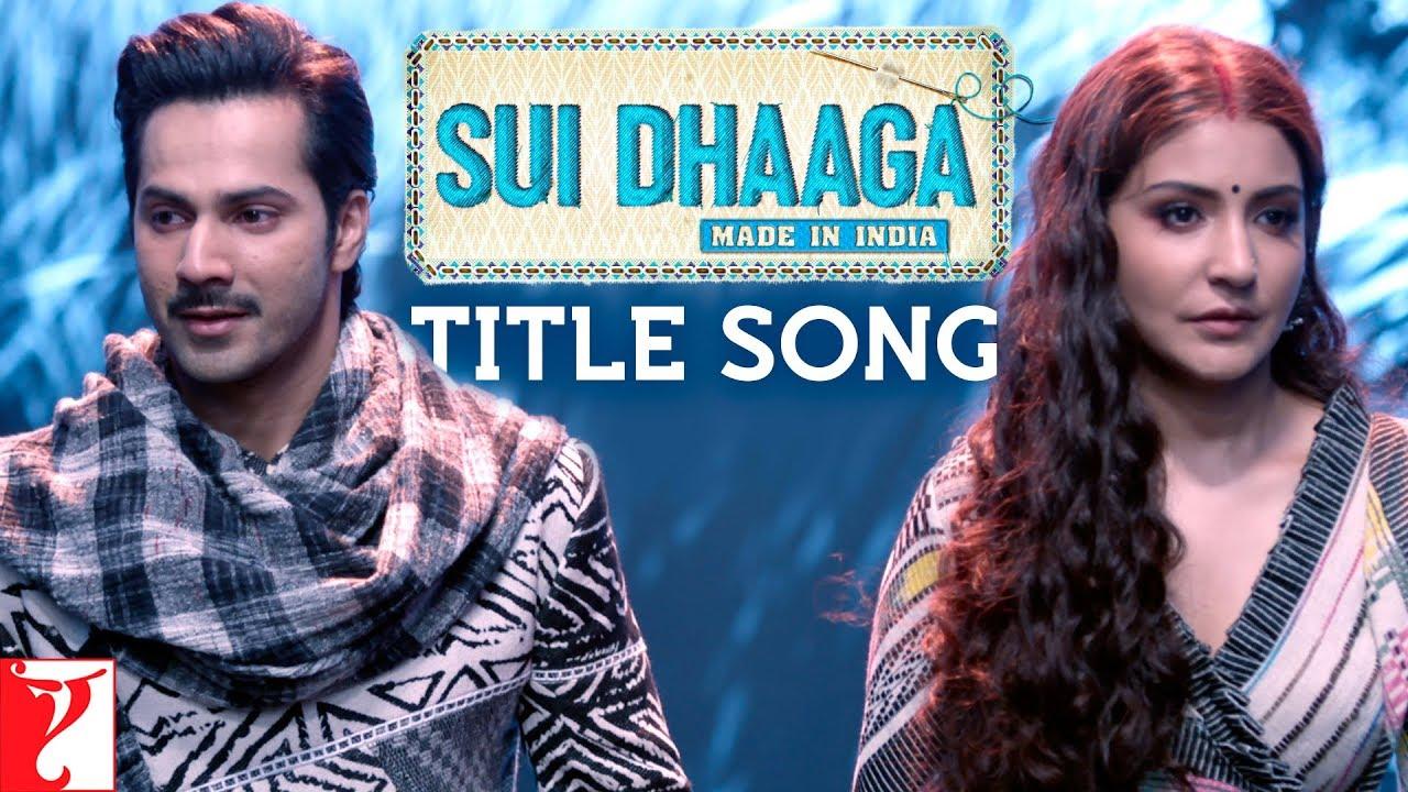 Sui Dhaaga Song Lyrics