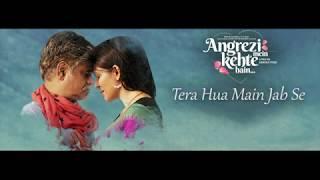 Tera Hua Main Jab Se Song Lyrics