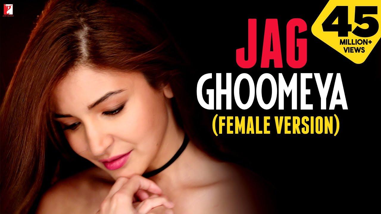 Jag Ghoomeya Female Song Lyrics