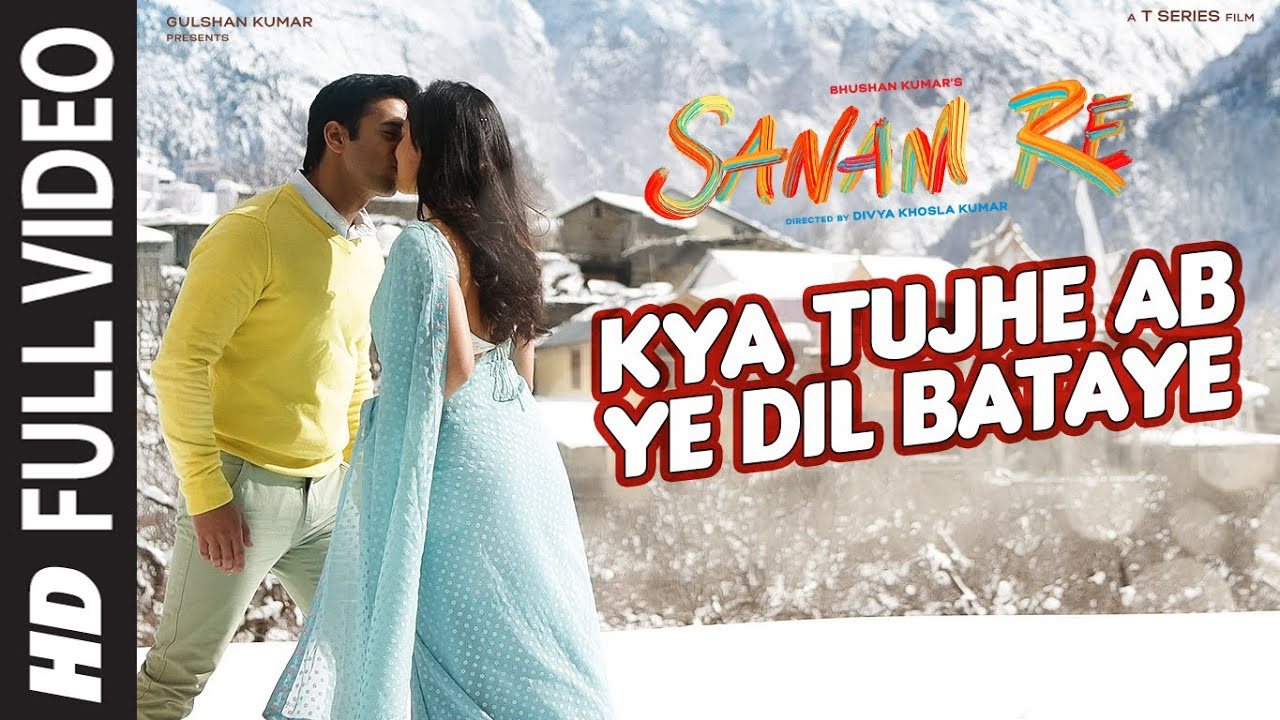 Kya Tujhe Ab Ye Dil Bataye Song Lyrics
