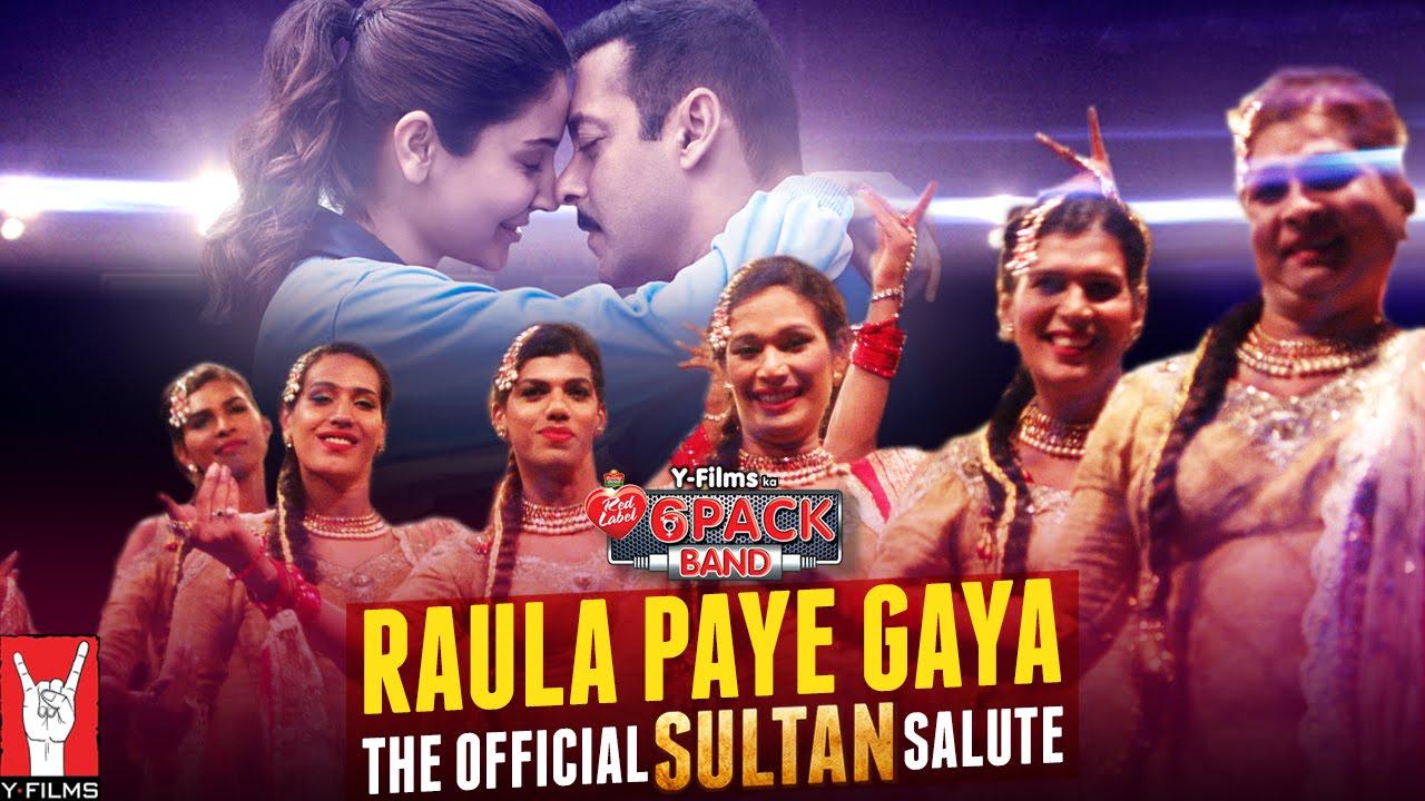 Raula Paye Gaya – The Official Sultan Salute Song Lyrics
