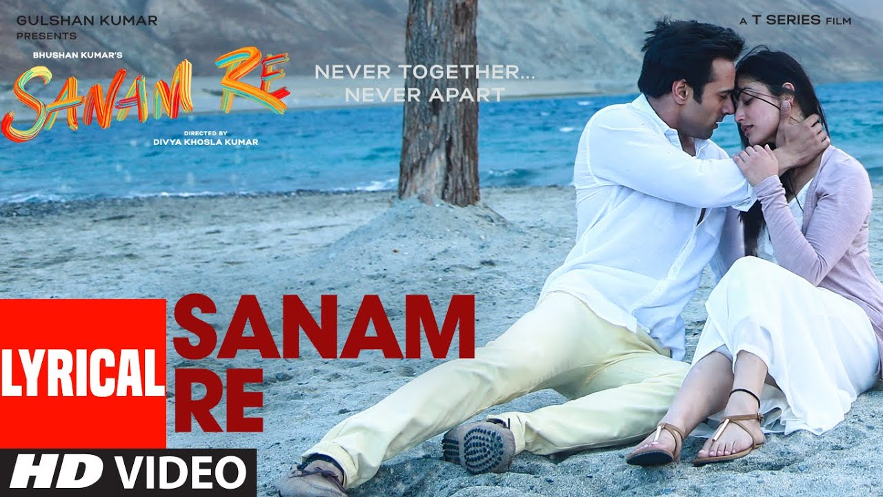 Sanam Re Song Lyrics