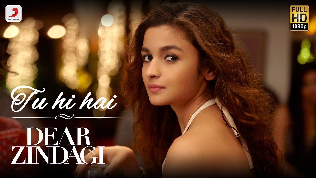 Tu Hi Hai Song Lyrics – Dear Zindagi