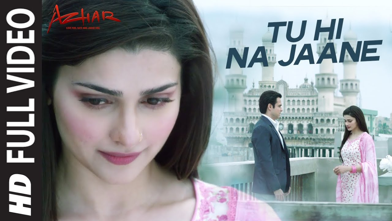 Tu Hi Na Jaane Song Lyrics