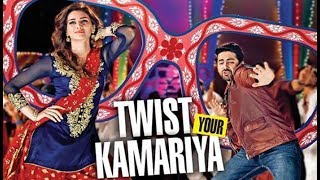 Twist Kamariya Song Lyrics